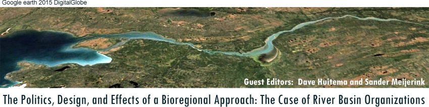 The Politics, Design, and Effects of a Bioregional Approach: The Case of River Basin Organizations