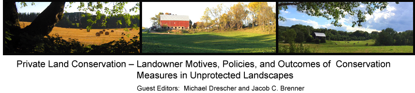 Private Land Conservation – Landowner Motives, Policies, and Outcomes of  Conservation Measures in Unprotected Landscapes