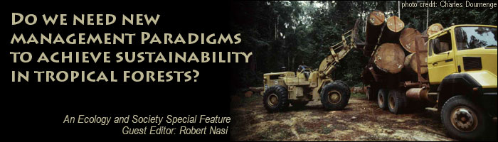 Do we need new management paradigms to achieve sustainability in tropical forests?
