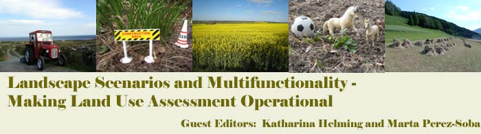 Landscape Scenarios and Multifunctionality � Making Land Use Assessment Operational