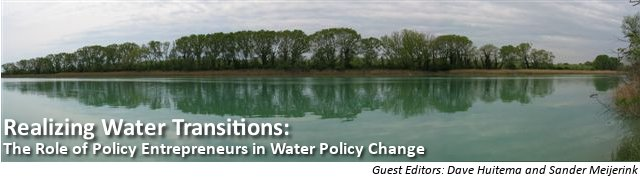 Realizing Water Transitions: The Role of Policy Entrepreneurs in Water Policy Change