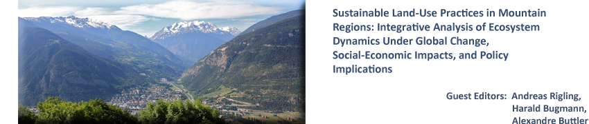 Sustainable Land-Use Practices in Mountain Regions: Integrative Analysis of Ecosystem Dynamics Under Global Change, Social-Economic Impacts, and Policy Implications