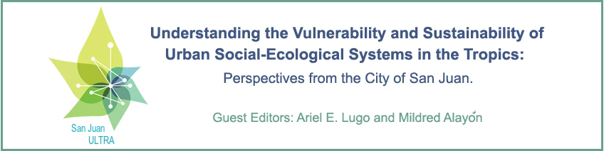 Understanding the Vulnerability and Sustainability of Urban Social-Ecological Systems in the Tropics: Perspectives from the City of San Juan